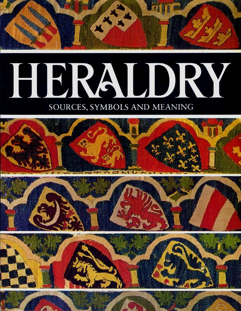 Heraldry Sources Symbols And Meanings Ottfried Neubecker J P