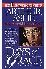 Days of Grace: A Memoir Kindle Edition