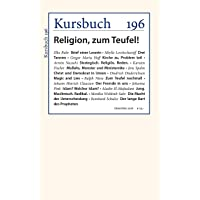 Kursbuch 196: Religion, zum Teufel!