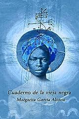 Cuaderno de la vieja negra (Spanish Edition)