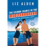 The Second Chance in the Mediterranean (Love and Wanderlust Book 3)