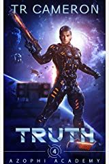 Truth: Unique Military Education (Azophi Academy Book 4) Kindle Edition
