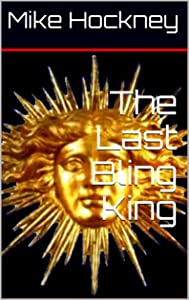 The Last Bling King (The Coded Series Book 4)