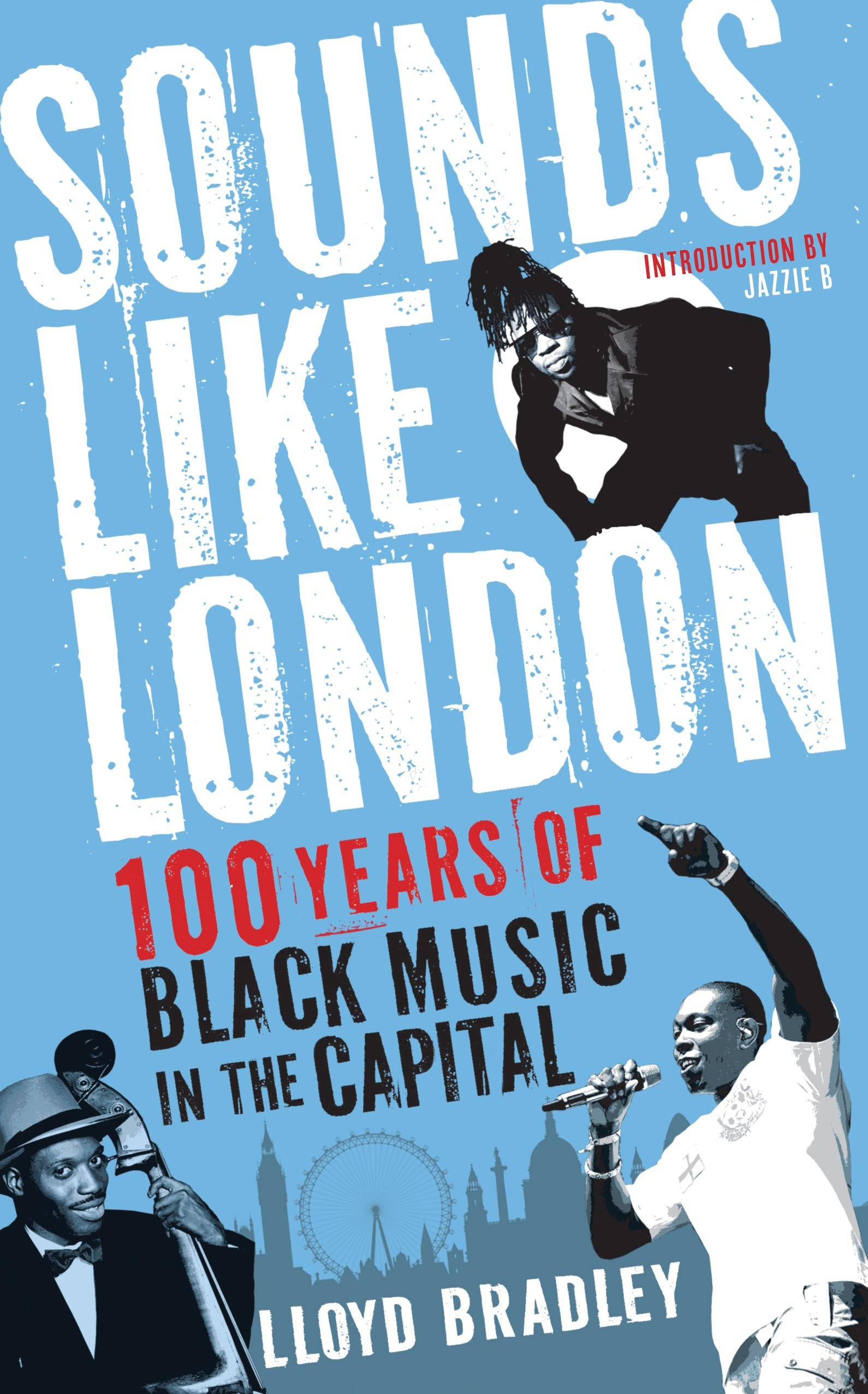 6fae68cce Sounds Like London: 100 Years of Black Music in the Capital Paperback – 8  Aug 2013