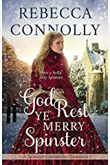 God Rest Ye Merry Spinster (The Spinster Chronicles, Book 5) Kindle Edition