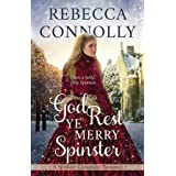 God Rest Ye Merry Spinster (The Spinster Chronicles, Book 5)