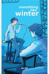 Something Like Winter (Something Like... Book 2) Kindle Edition
