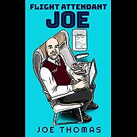 Flight Attendant Joe