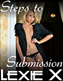 Steps to Submission Volume 1: Virgin Lesbian Erotic Romance (Steps to Submission Bundles)
