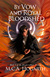 By Vow and Royal Bloodshed (Blood Ladders Trilogy Book 2)