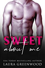 Sweet About Me Kindle Edition