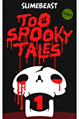Too Spooky Tales: Book One: An Overturned Shrub (And Other Horror Icons) Kindle Edition
