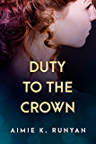 Duty to the Crown (Daughters of New France Book 2)