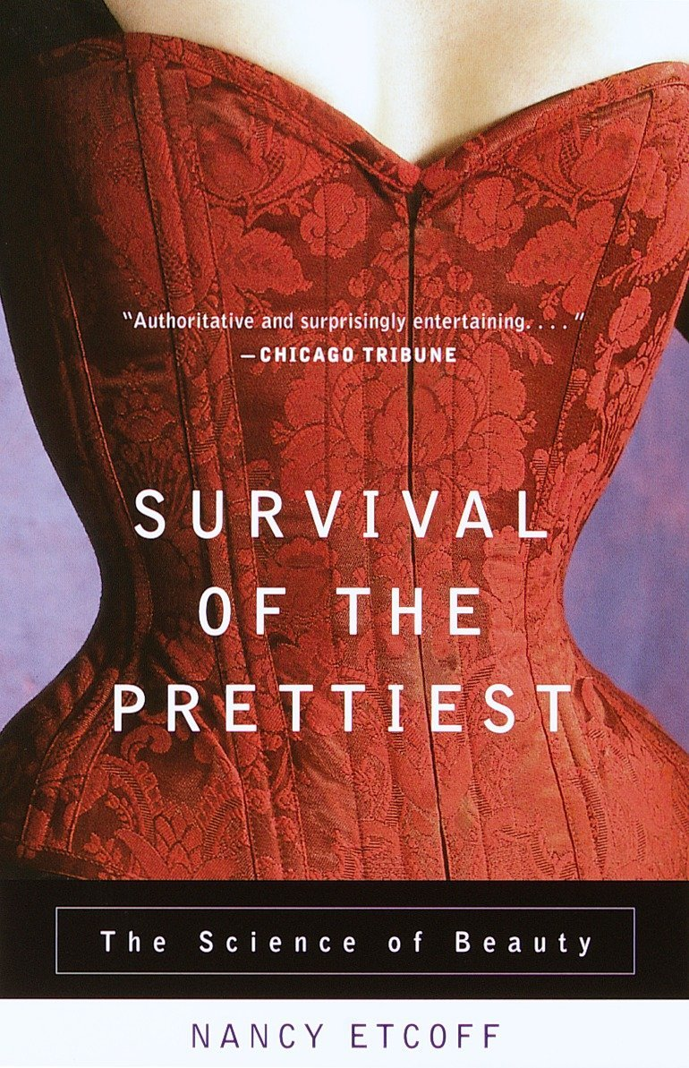 Download Survival of the Prettiest: The Science of Beauty ebook