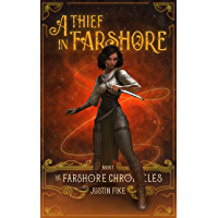 A Thief In Farshore: The Farshore Chronicles, Book 1 (English Edition)