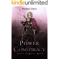 Power Conspiracy: (Path of the Ranger Book 9)