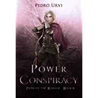 Power Conspiracy: (Path of the Ranger Book 9) (English Edition)