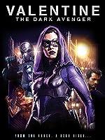 Valentine: The Dark Avenger