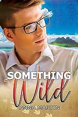 Something Wild Kindle Edition