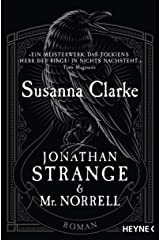 Jonathan Strange & Mr. Norrell: Roman (German Edition) Kindle Edition