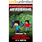 HEROBRINE Episode 19: Minecraft Zombie Horde (Herobrine Comic Book Series)