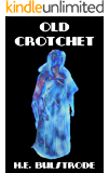 Old Crotchet (West Country Tales Book 1)
