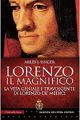 Lorenzo il Magnifico (Italian Edition) Kindle Edition