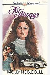 For Always (Serenade/Serenata Series) Paperback