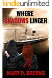 Where Shadows Linger (Intertwined Souls Series Book 2)