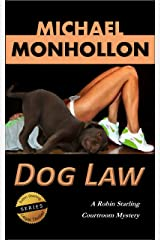 Dog Law (A Robin Starling Courtroom Mystery) Kindle Edition