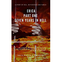 Erica Part One Seven Years In Hell (English Edition)
