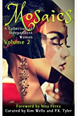 Mosaics 2 (A Collection of Independent Women) Kindle Edition