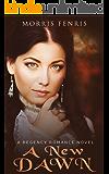 Regency Romance: A New Dawn