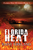 FLORIDA HEAT (Florida Heat Series Book 1)