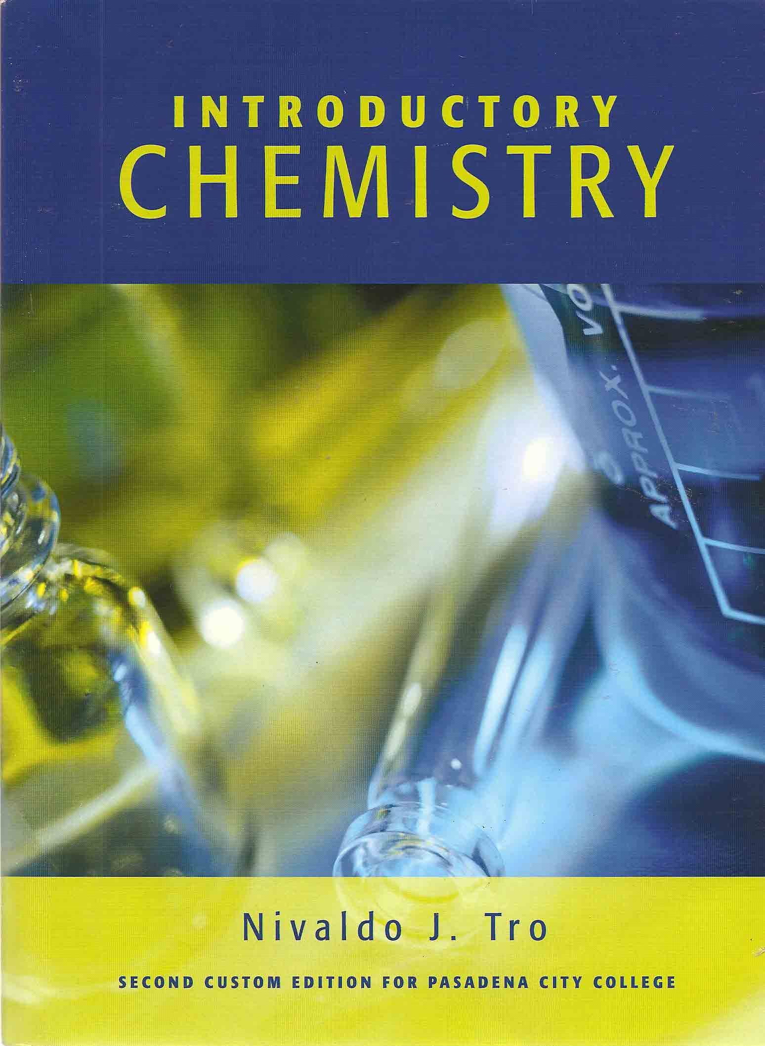 Introductory Chemistry (2nd Custom Edition for Pasadena City College):  Nivaldo J. Tro: 9780536647368: Amazon.com: Books
