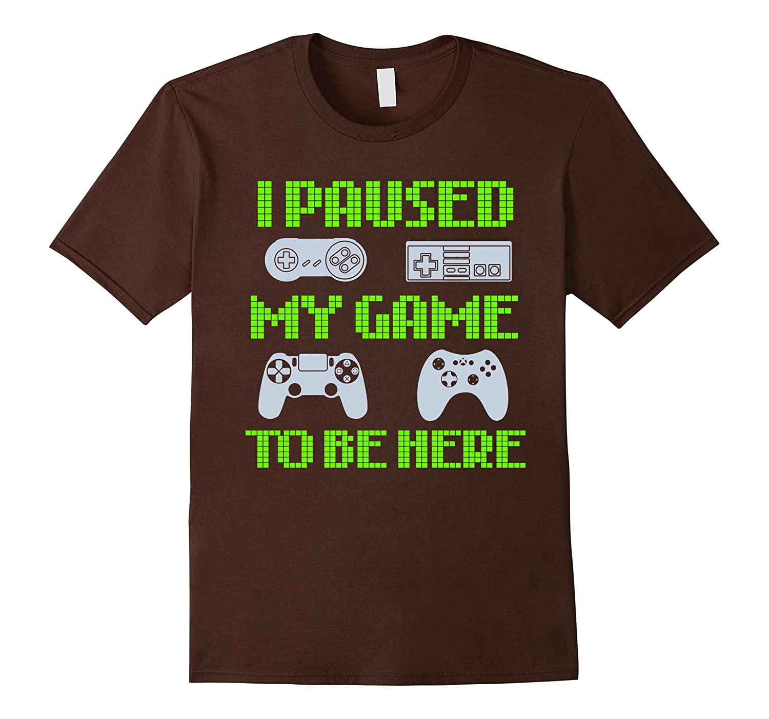 I Paused My Game To Be Here Funny Video Gamer T-Shirt-alottee gift