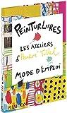 Peinturlures : Les ateliers d'Hervé Tullet, mode d'emploi