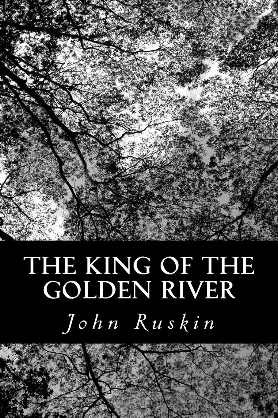 The King of the Golden River: A Short Fairy Tale ebook