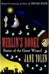 Merlin's Booke: Stories of the Great Wizard Kindle Edition