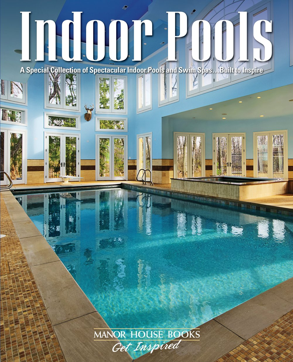 Download Indoor Pools (Get Inspired) pdf