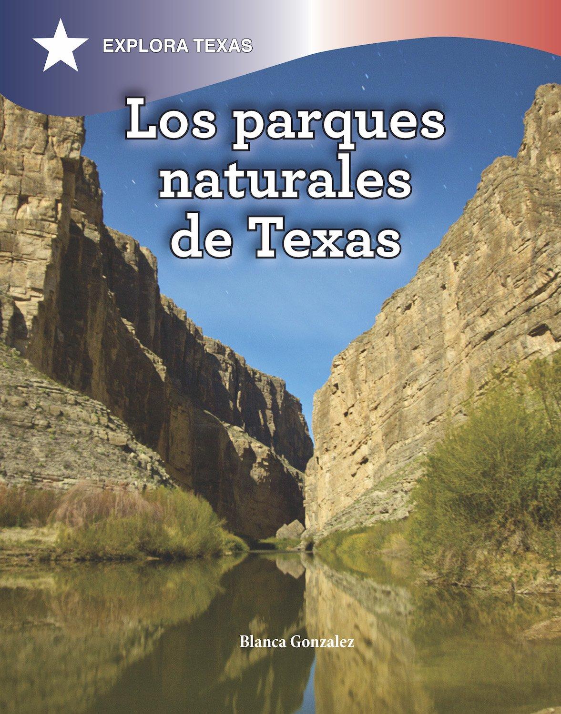 Los parques naturales de Texas/ Natural Parks of Texas Explora Texas/ Explore Texas: Amazon.es: Colmenares, Sandra: Libros