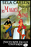 Magic's Song: A Nocturne Falls Universe story