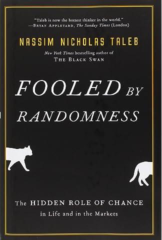 Fooled by Randomness: The Hidden Role of Chance in Life and in the Markets price comparison at Flipkart, Amazon, Crossword, Uread, Bookadda, Landmark, Homeshop18