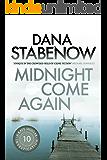 Midnight Come Again (A Kate Shugak Investigation Book 10)