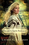 Heart's Safe Passage: A Novel (The Midwives)
