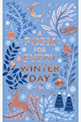 A Poem for Every Winter Day (A Poem for Every Day and Night of the Year) Kindle Edition