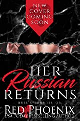 Her Russian Returns (Brie's Submission Book 15) Kindle Edition