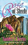 Rose of Steele (Colorado Skies Book 2)