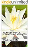 30 Day Challenge of Inspiration and Motivation