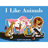 I Like Animals (Dahlov Ipcar Collection)